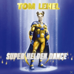Tom-Lehel---Super-Helden-Dance---(CD)